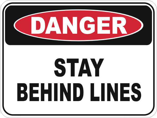 stay behind floor lines sign