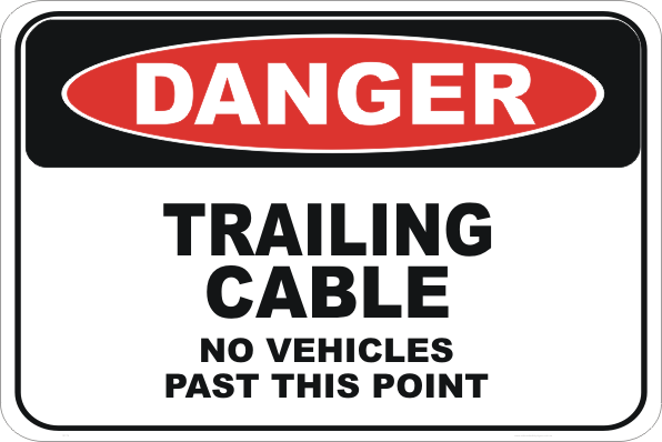 Trailing cable sign