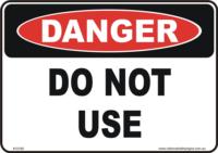 do not use danger sign