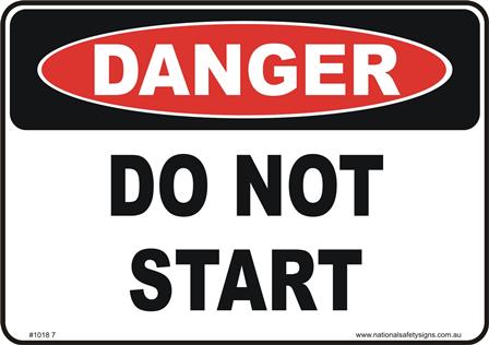 Do not start danger sign