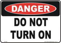 Do not turn on sign