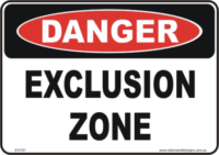 Exclusion zone danger sign