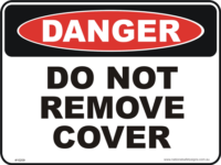 Do not remove cover danger sign