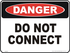 Do not connect danger sign