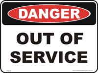 Out of Service danger sign