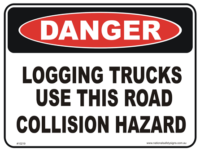 Logging trucks use this road danger sign