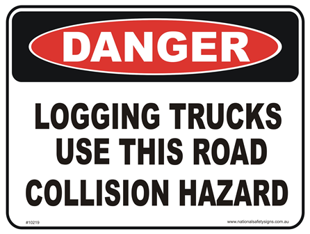 Logging trucks use this road danger sign