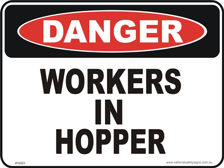 Workers in Hopper danger sign