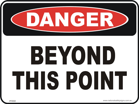 Danger beyond this Point