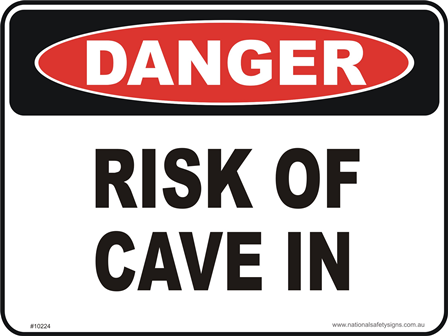 Risk of cave in danger sign