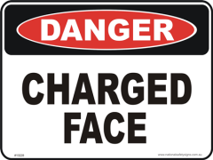 Charged face danger sign