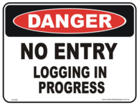 Logging in progress danger sign
