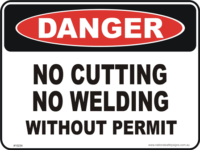 No Cutting no welding without permit danger sign
