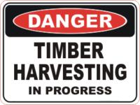 Timber Harvesting danger sign
