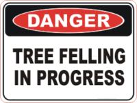 Tree felling in progress danger sign