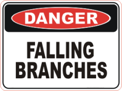Falling branches danger sign
