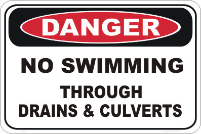 No swimming through drains and culverts danger sign