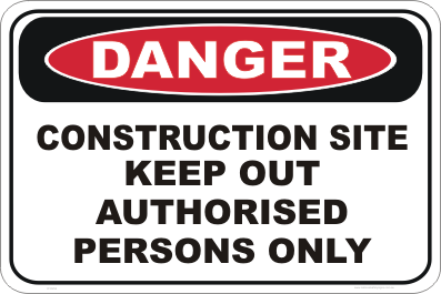 Construction Site, keep out danger sign