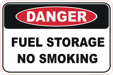 Fuel storage No Smoking danger sign