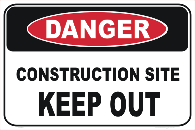 Construction Site Signage Construction Site Keep Out sign