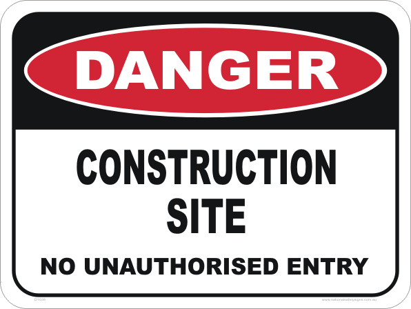 construction site, no entry