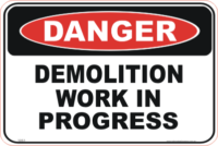 Demolition sign