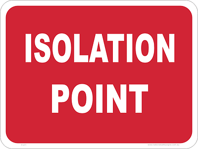 Isolation Point sign