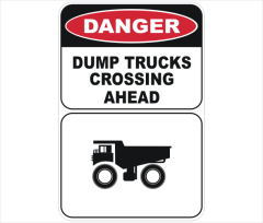 Danger Dump Trucks Crossing Ahead sign