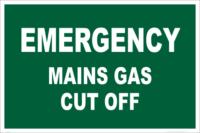 Emergency gas cut off sign