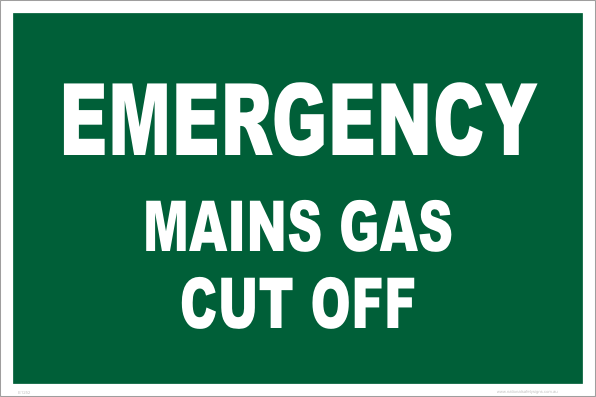Emergency gas cut off sign