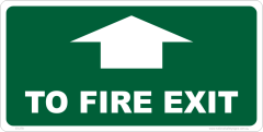 TO FIRE EXIT sign