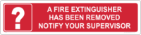 Fire Extinguisher removed sign