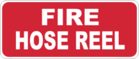 Fire hose reel safety sign