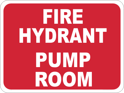 fire hydrant pump room safety sign