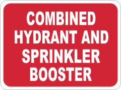 fire Hydrant and sprinkler booster safety sign