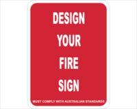 Fire design a sign