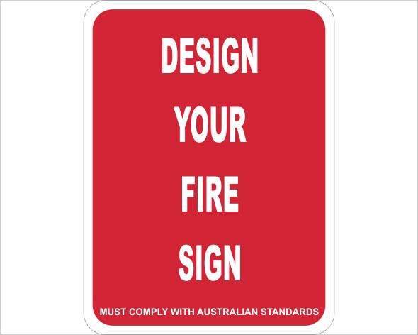 Fire design a sign