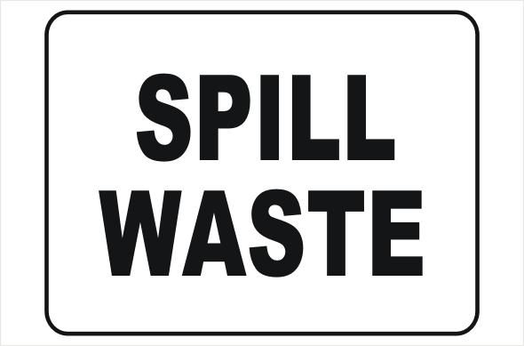Spill Waste