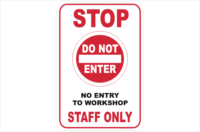 No Entry to Workshop