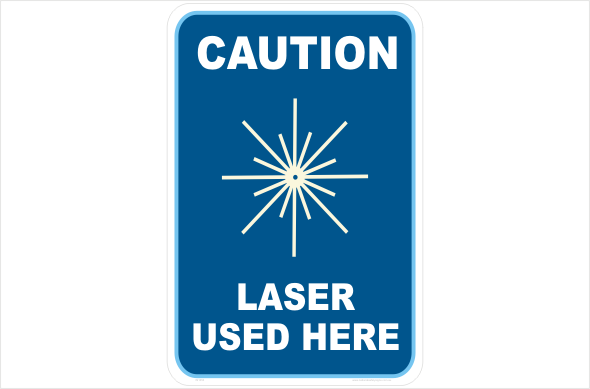 Caution Laser Used here