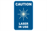 Caution Laser in Use