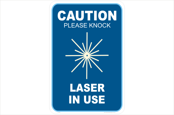 caution please knock laser in use
