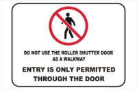 No Entry through Roller Door