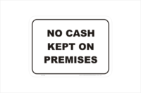 No Cash on Premises Sign