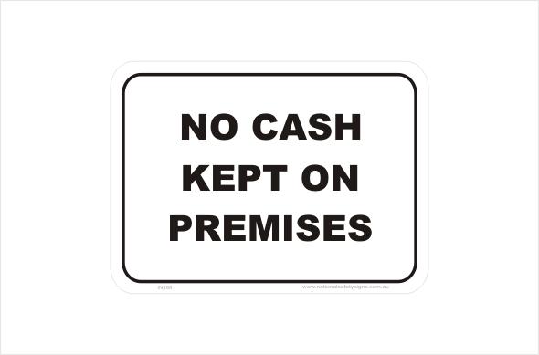 No Cash on Premises Sign