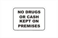 No Drugs or Cash on Premises