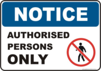 Authorised Persons Only Notice sign