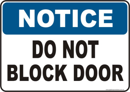 Do not Block Door Notice sign