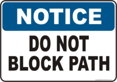 Do not Block Path Notice sign