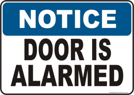 Door is Alarmed Notice sign